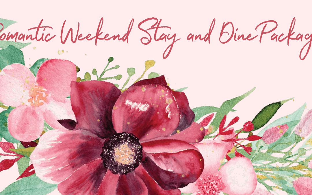 Romantic Weekend Stay & Dine Package